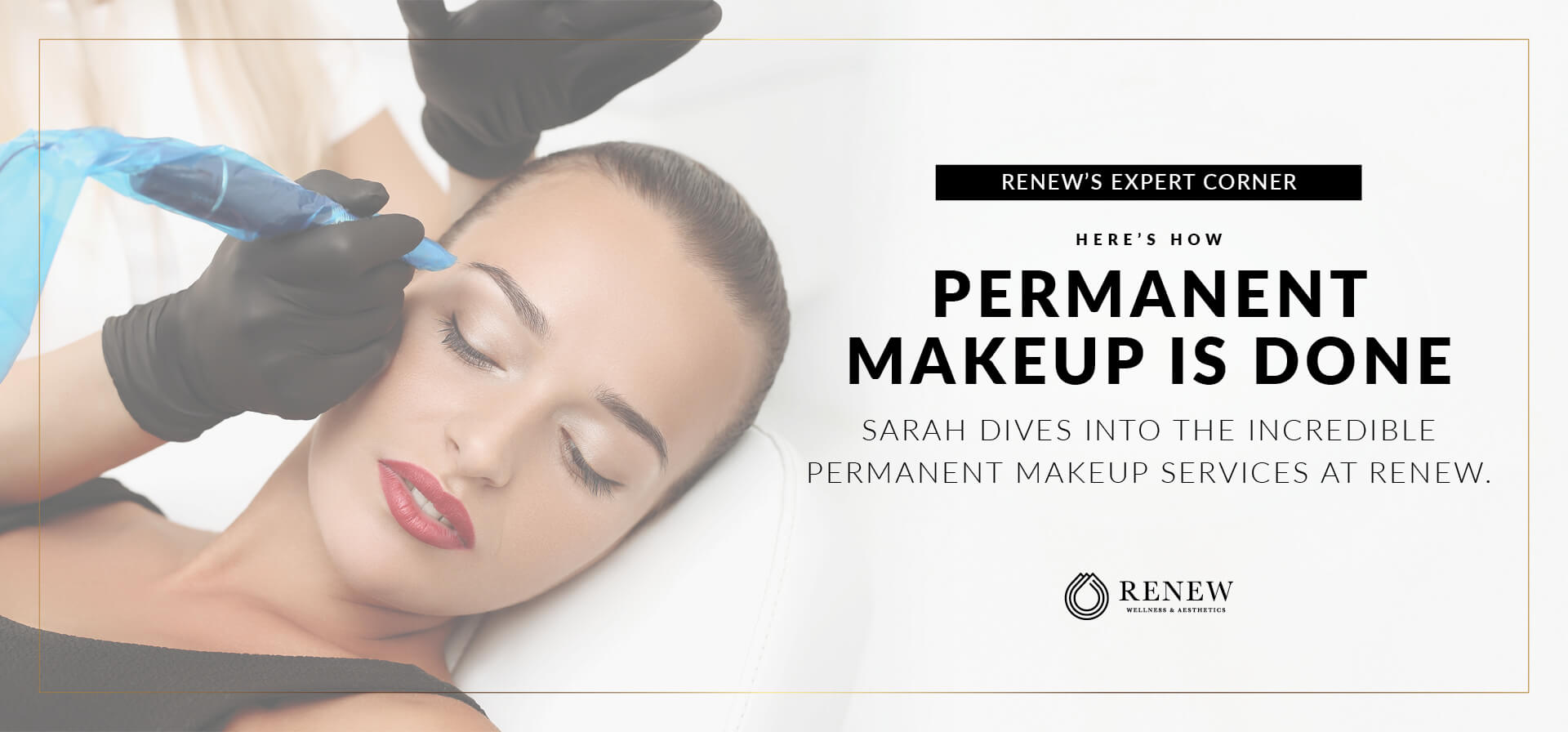 Here's How Permanent Makeup Is Done
