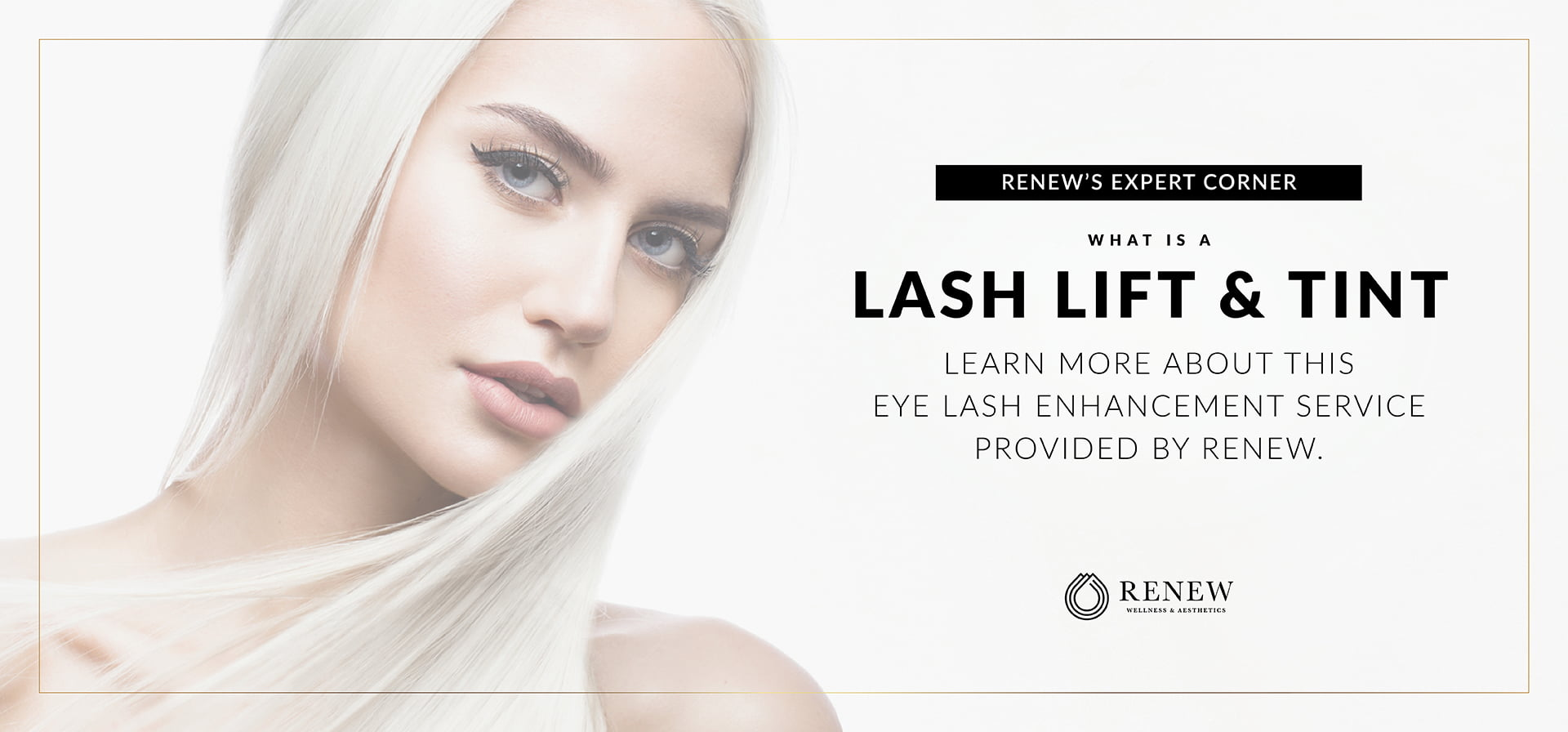 What is a Lash Lift and Tint?