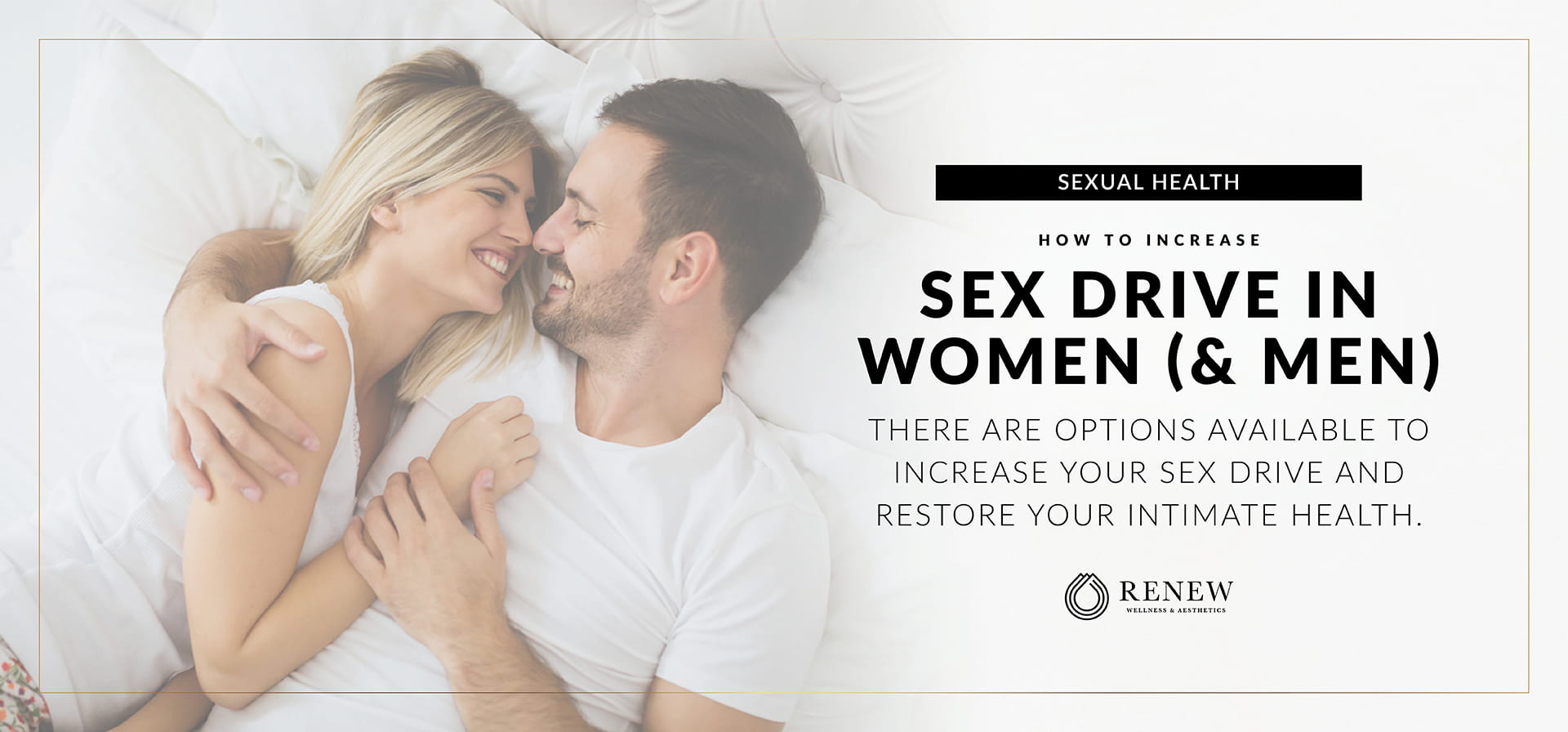 How to Increase Sex Drive in Women (and Men)