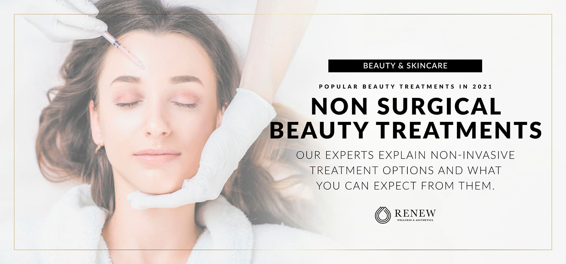 Non Surgical Face Lift and Beauty Treatments Popular in 2021