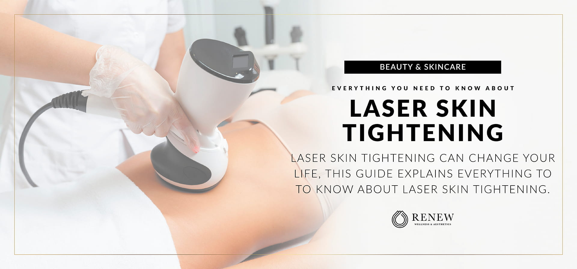 Everything to Know About Laser Skin Tightening